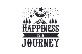 Happiness is a Journey Craft Design By Creative Fabrica Crafts