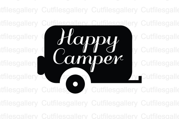 Download Free Happy Camper Graphic By Cutfilesgallery Creative Fabrica for Cricut Explore, Silhouette and other cutting machines.