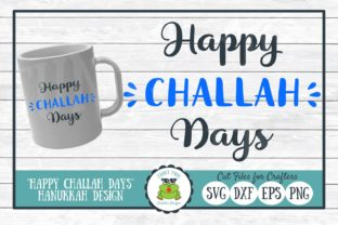 Download Free Happy Challah Days Graphic By Funkyfrogcreativedesigns for Cricut Explore, Silhouette and other cutting machines.