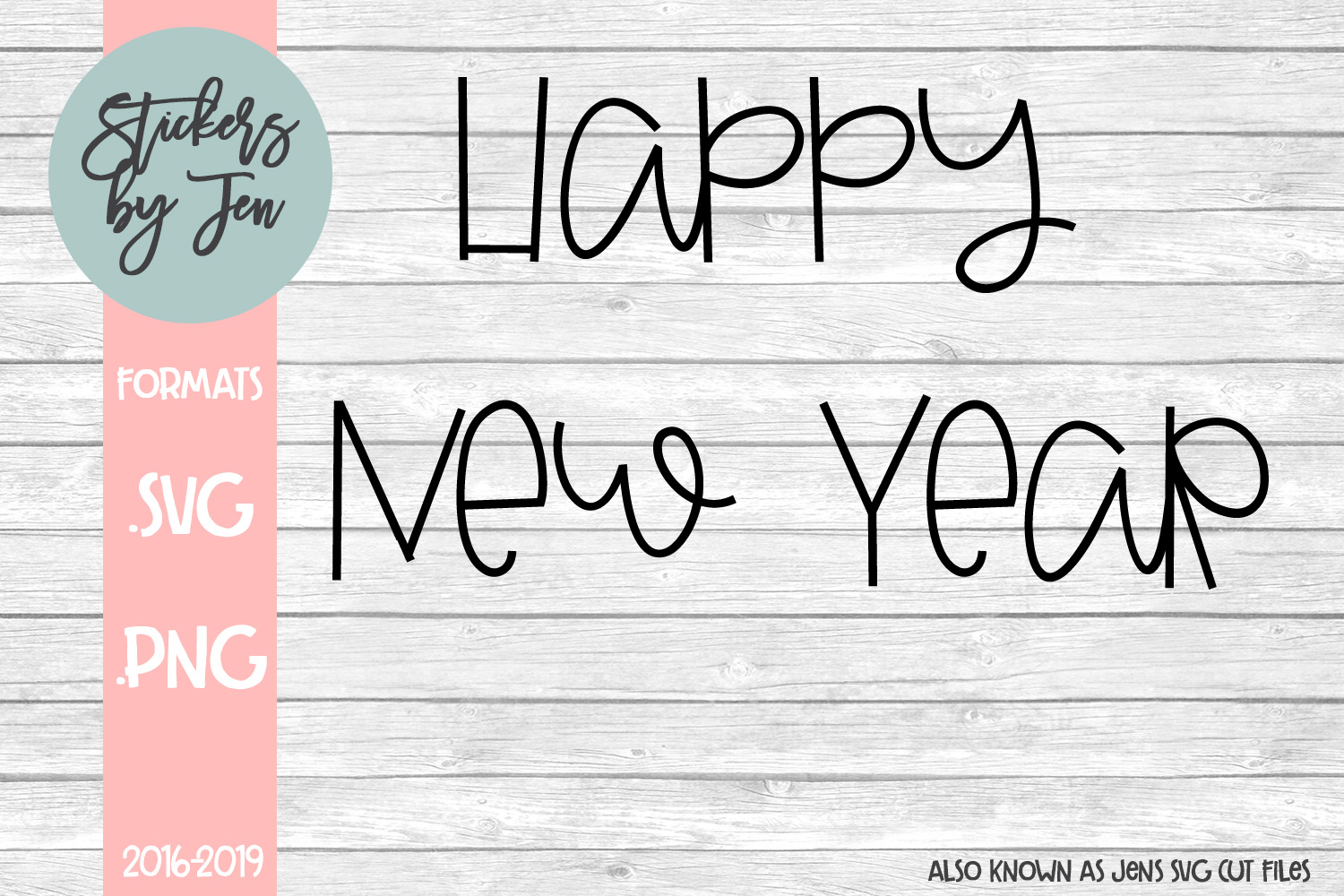Download Free Happy New Years Svg Graphic By Stickers By Jennifer Creative for Cricut Explore, Silhouette and other cutting machines.