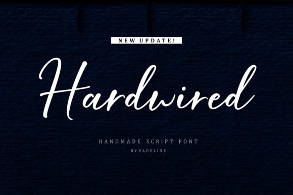 Print on Demand: Hardwired Script & Handwritten Font By FadeLine