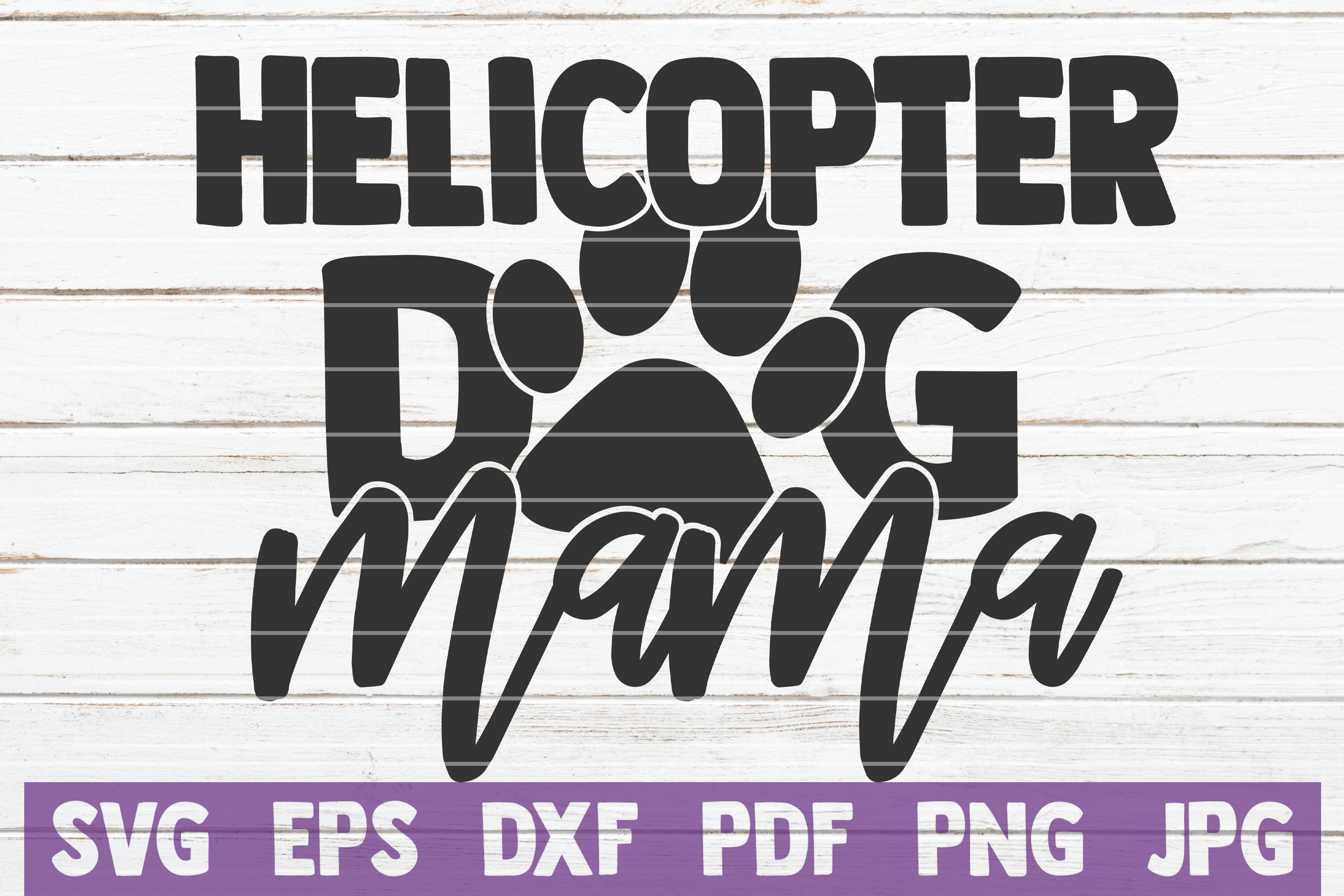 Download Free Helicopter Dog Mama Svg Cut File Graphic By Mintymarshmallows for Cricut Explore, Silhouette and other cutting machines.