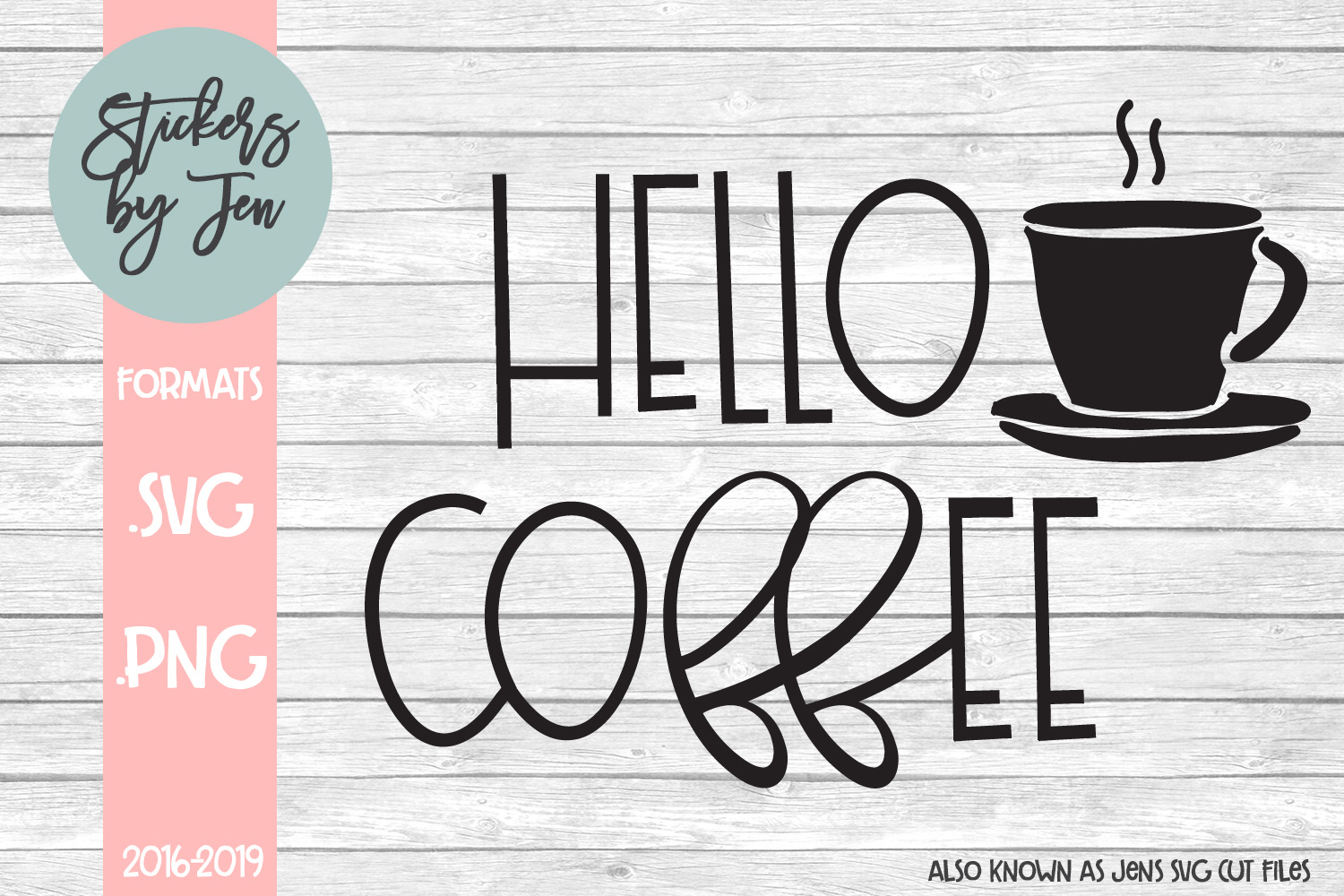 Download Free Hello Coffee Svg Graphic By Stickers By Jennifer Creative Fabrica for Cricut Explore, Silhouette and other cutting machines.