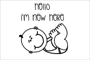 Download Free Hello I M New Here Graphic By Joyful Creations Creative Fabrica for Cricut Explore, Silhouette and other cutting machines.