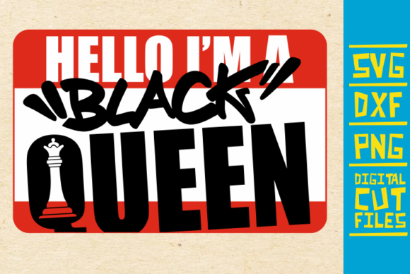 Download Free Hello I M A Black Queen Svg Chess Afro Graphic By for Cricut Explore, Silhouette and other cutting machines.