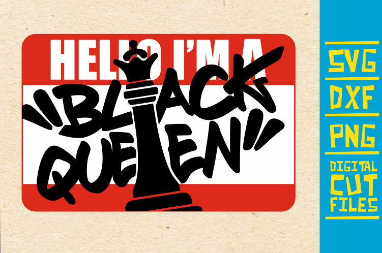 Download Free Hello I M Black Queen Svg Chess Africa Graphic By for Cricut Explore, Silhouette and other cutting machines.
