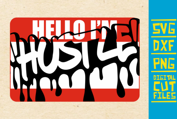 Download Free Hello I M Hunstel Svg Dripping Graffiti Graphic By for Cricut Explore, Silhouette and other cutting machines.