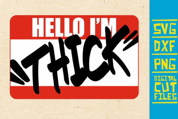 Download Free Hello I M Thick Svg Black Women Africa Graphic By for Cricut Explore, Silhouette and other cutting machines.