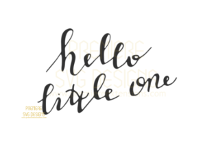 Hello Little One SVG Graphic By premiereextensions