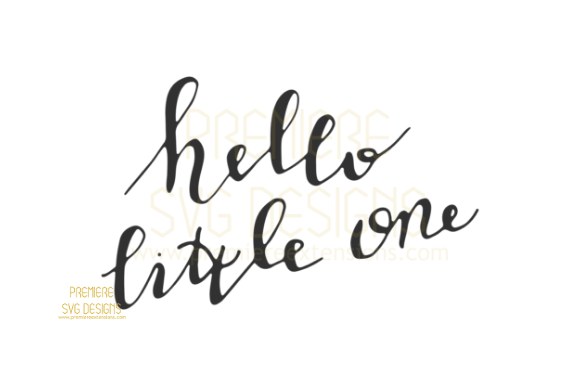 Download Free Hello Little One Svg Graphic By Premiereextensions Creative for Cricut Explore, Silhouette and other cutting machines.
