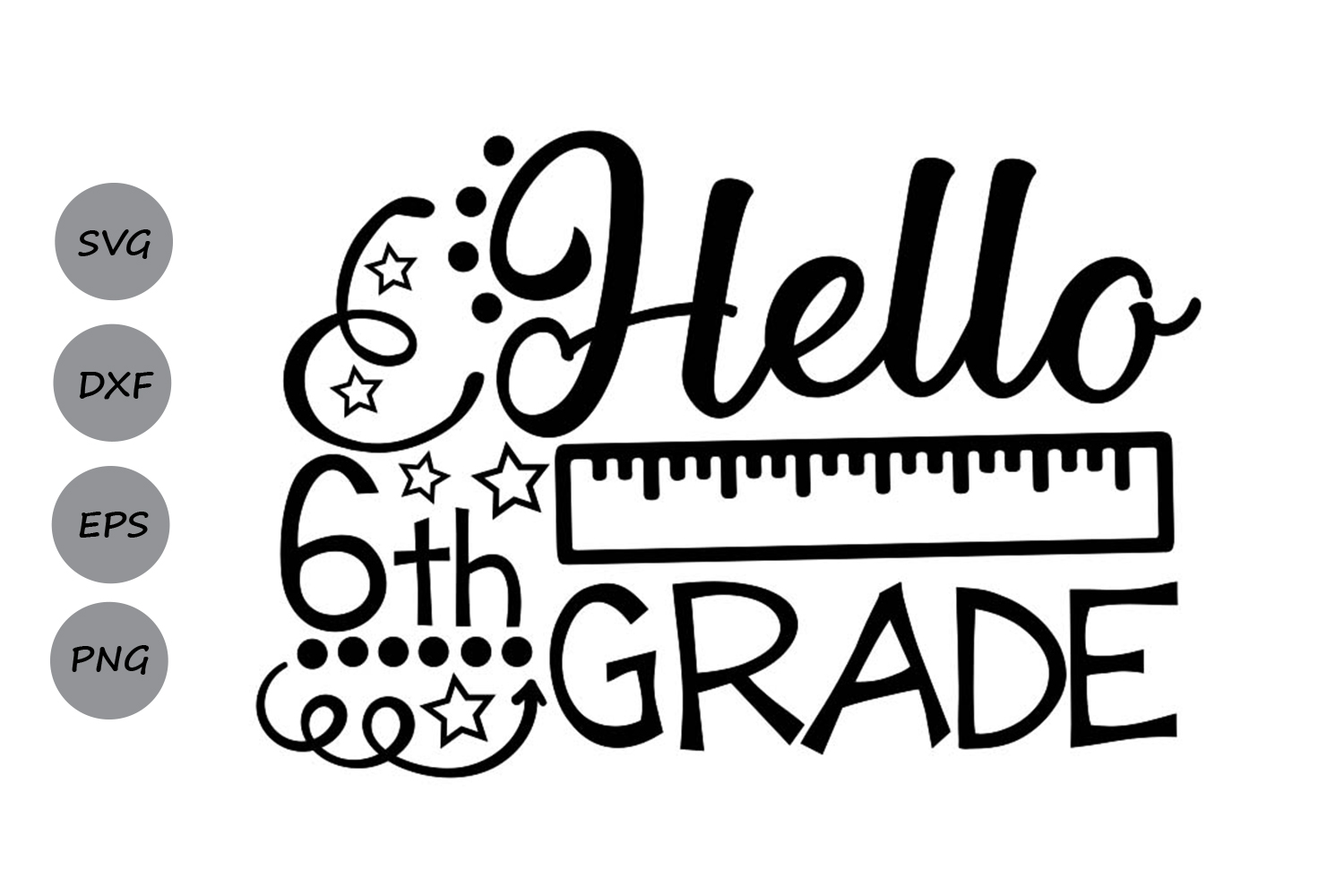 Download Free Hello Sixth Grade Svg Graphic By Cosmosfineart Creative Fabrica for Cricut Explore, Silhouette and other cutting machines.