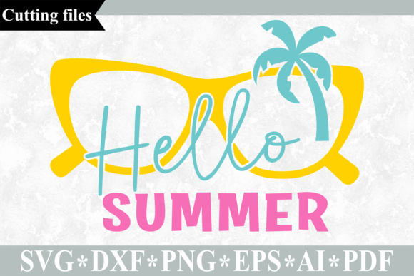 Download Free Hello Summer Cut File Graphic By Vr Digital Design Creative for Cricut Explore, Silhouette and other cutting machines.