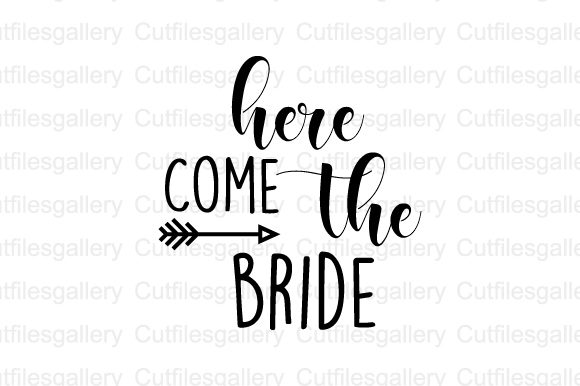 Download Free Here Come The Bride Svg Graphic By Cutfilesgallery Creative for Cricut Explore, Silhouette and other cutting machines.