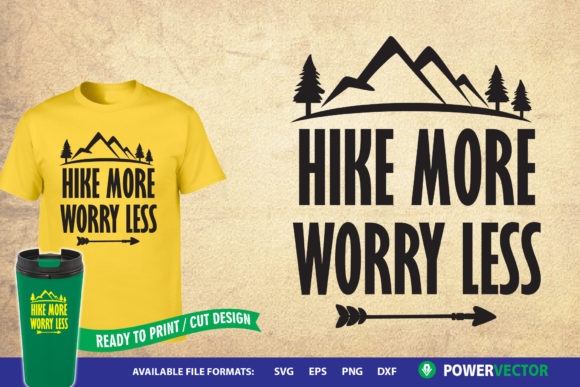 Download Free Hike More Worry Less Graphic By Powervector Creative Fabrica for Cricut Explore, Silhouette and other cutting machines.