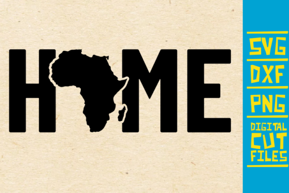 Home Africa Graphic By Svgyeahyouknowme Creative Fabrica