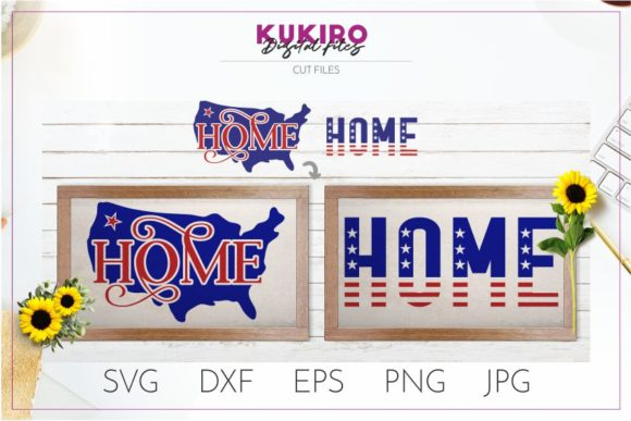 Download Free Home Svg 4th Of July Cut File Graphic By Kukiro Creative Fabrica for Cricut Explore, Silhouette and other cutting machines.