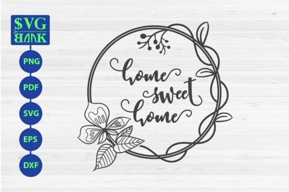Download Free Home Sweet Home Sign With Vine Graphic By Svgbank Creative Fabrica for Cricut Explore, Silhouette and other cutting machines.