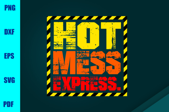 Hot Mess Express Graphic Print Templates By BUMBLEBEESHOP