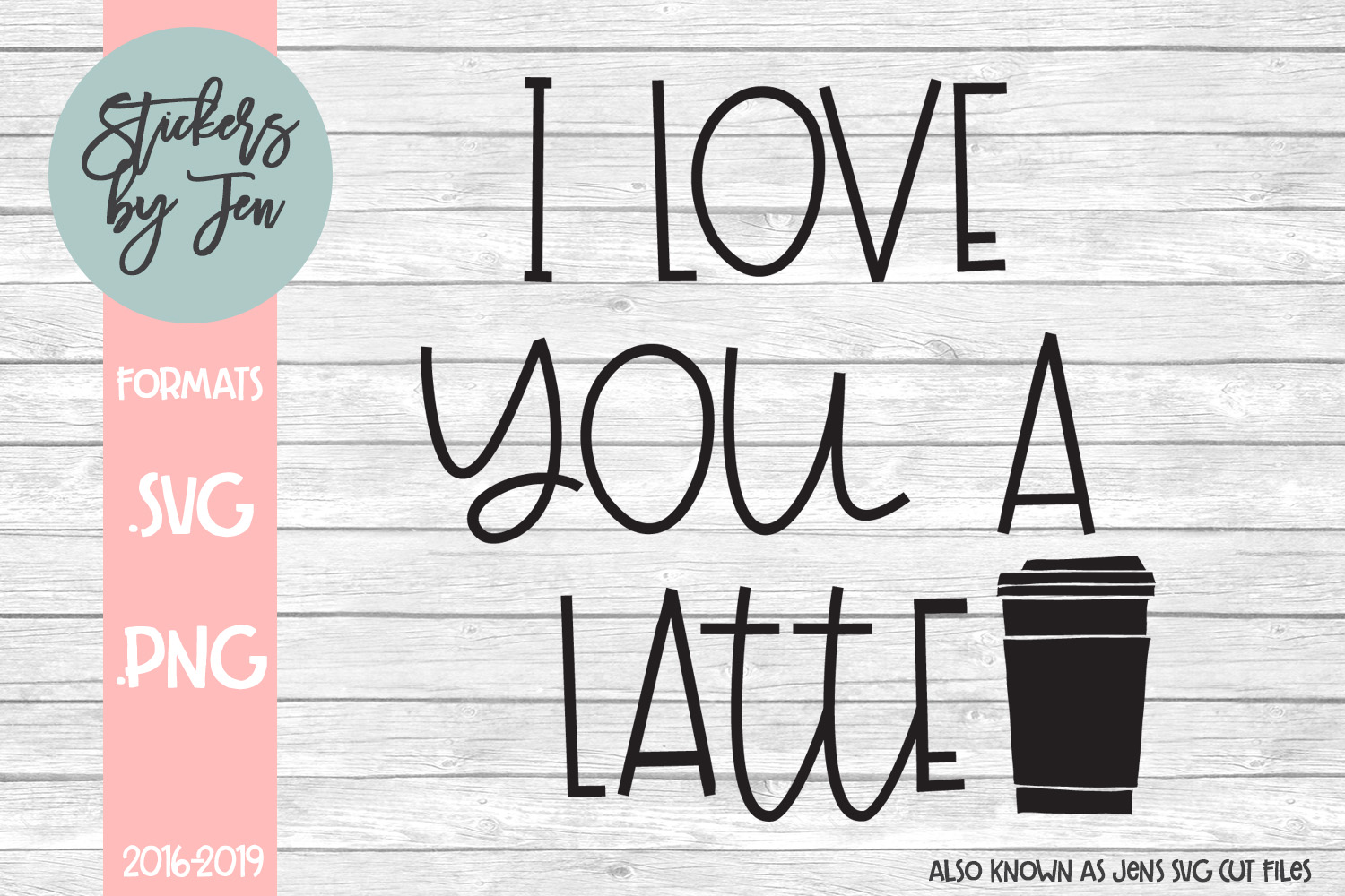 Download Free I Love You Latte Svg Graphic By Stickers By Jennifer Creative for Cricut Explore, Silhouette and other cutting machines.