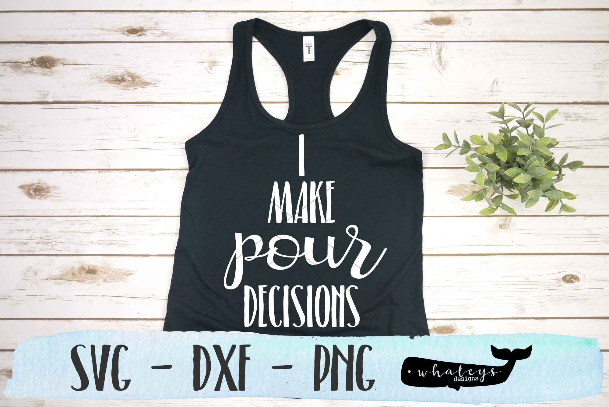 Download Free I Make Pour Decisions Svg Graphic By Whaleysdesigns Creative for Cricut Explore, Silhouette and other cutting machines.