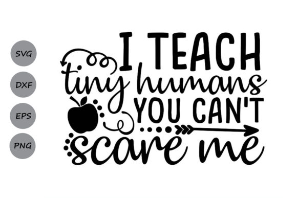 Download Free I Teach Tiny Humans You Can T Scare Me Graphic By Cosmosfineart SVG Cut Files