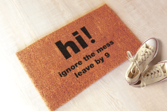 Ignore the Mess Leave by 9 Doormat Graphic Crafts By RisaRocksIt