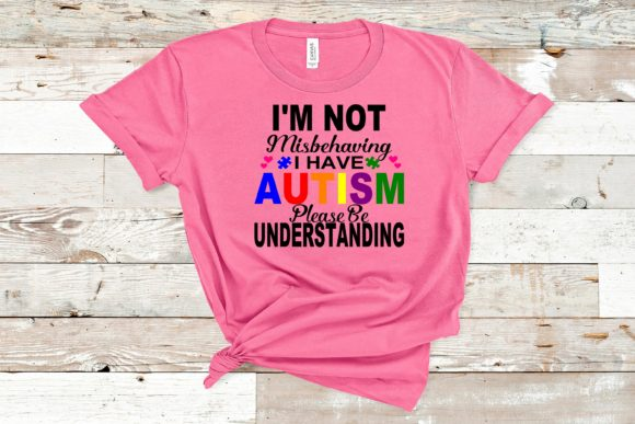 Download Free I M Not Misbehaving I Have Autism Graphic By Family Creations SVG Cut Files