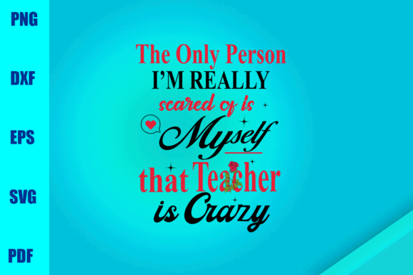 Download Free I M Really Scared Of Is Myself That Graphic By Bumblebeeshop for Cricut Explore, Silhouette and other cutting machines.