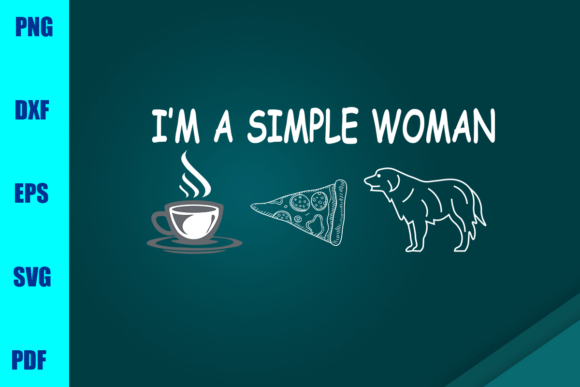 Download Free I M A Simple Woman Graphic By Bumblebeeshop Creative Fabrica for Cricut Explore, Silhouette and other cutting machines.