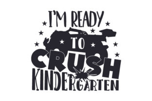 I'm Ready to Crush Kindergarten Craft Design By Creative Fabrica Crafts