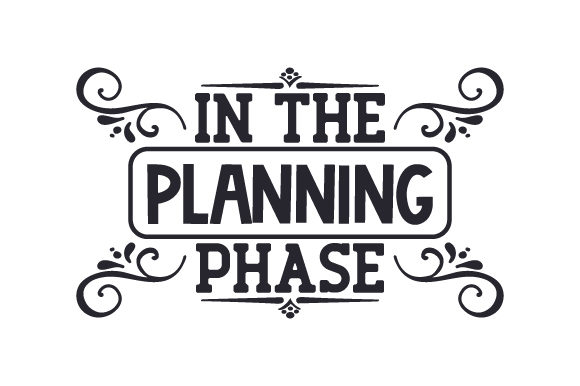 Download Free In The Planning Phase Svg Cut File By Creative Fabrica Crafts for Cricut Explore, Silhouette and other cutting machines.