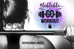 Download Free Inspirational Sport Quotes15 Graphic By Peliken Creative Fabrica for Cricut Explore, Silhouette and other cutting machines.