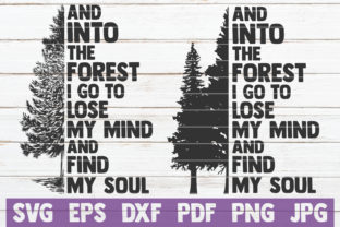Download Free Into The Forest I Go Cut Files Graphic By Mintymarshmallows for Cricut Explore, Silhouette and other cutting machines.