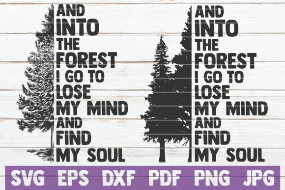 Into the Forest I Go Cut Files Graphic Crafts By MintyMarshmallows