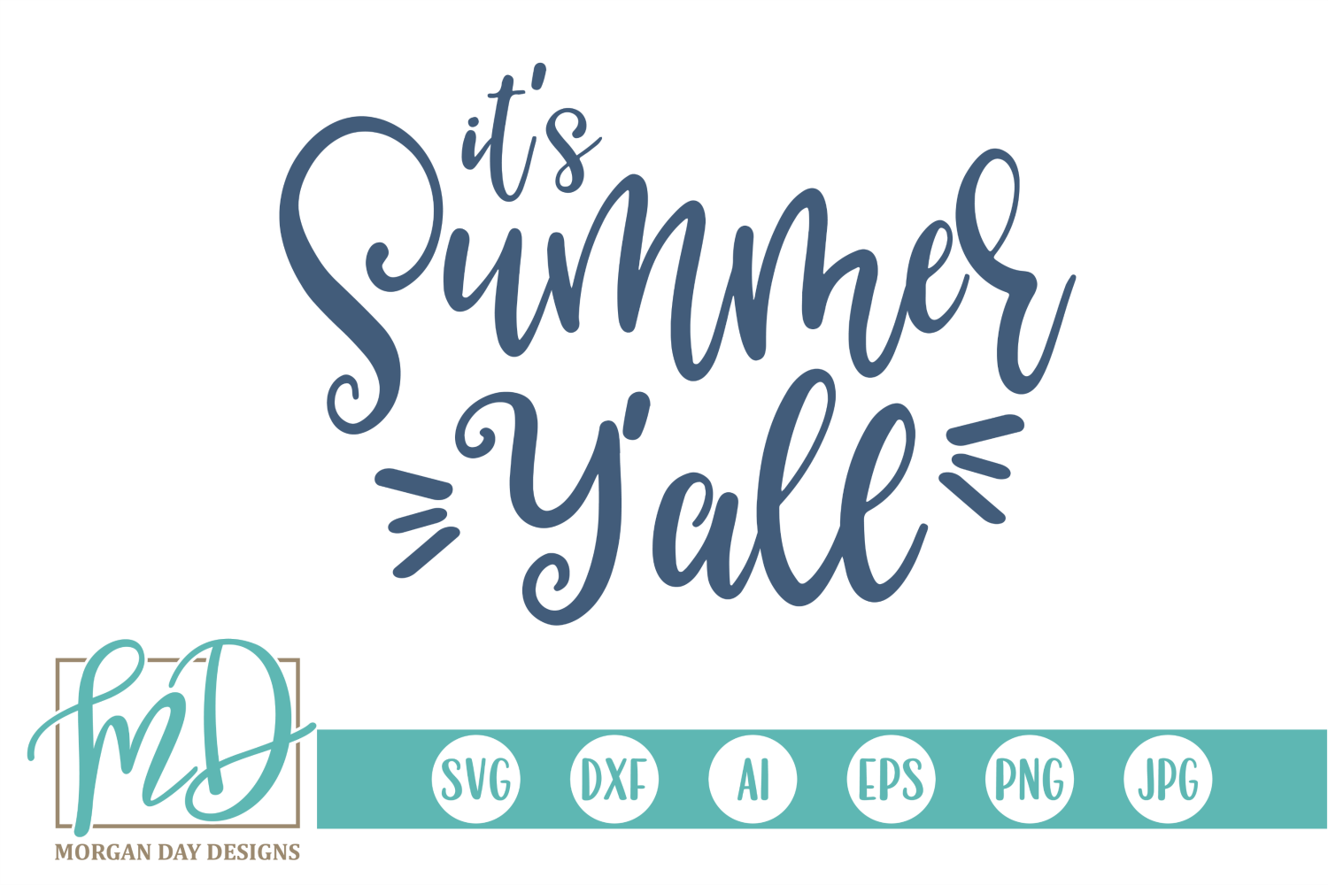 Download Free It S Summer Y All Svg Graphic By Morgan Day Designs Creative for Cricut Explore, Silhouette and other cutting machines.