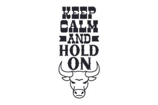 Keep Calm and Hold on Cowgirl Craft Cut File By Creative Fabrica Crafts