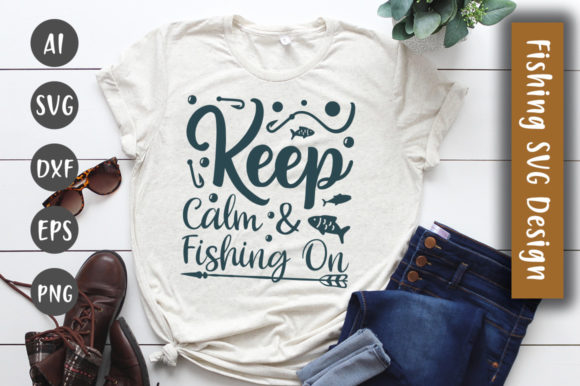 Print on Demand: Keep Calm & Fishing on  SVG Design Graphic Crafts By CreativeArt