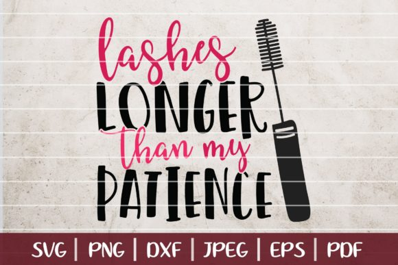 Lashes Longer Than My Patience Graphic Logos By SeventhHeaven Studios