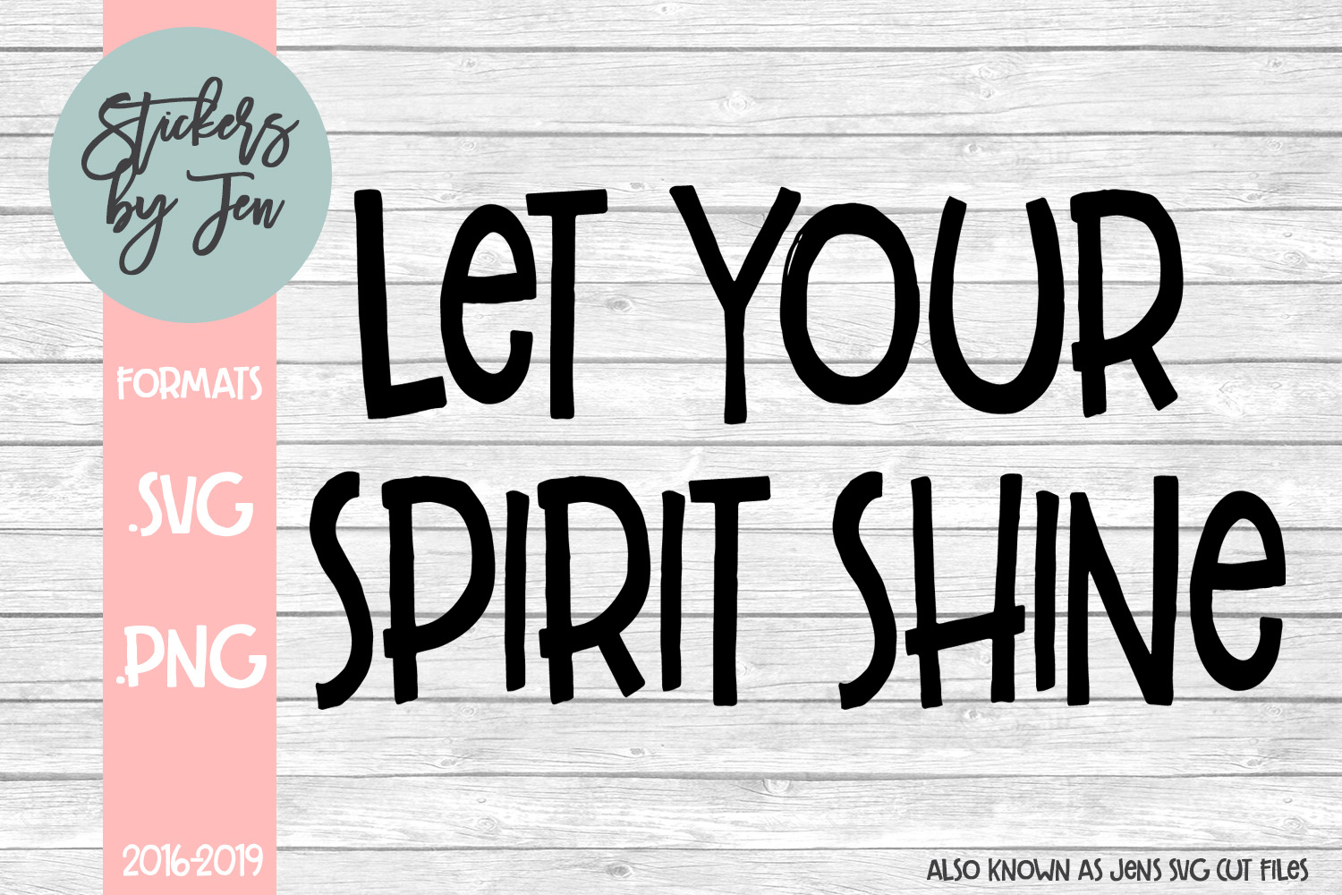 Download Free Let Your Spirit Shine Svg Graphic By Stickers By Jennifer for Cricut Explore, Silhouette and other cutting machines.