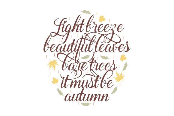 Download Free Light Breeze Beautiful Leaves Bare Trees It Must Be Autumn Svg Cut File By Creative Fabrica Crafts Creative Fabrica for Cricut Explore, Silhouette and other cutting machines.