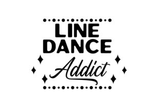 Line Dance Addict Craft Design By Creative Fabrica Crafts