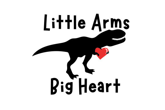 Little Arms Big Heart Dinosaurs Craft Cut File By Creative Fabrica Crafts