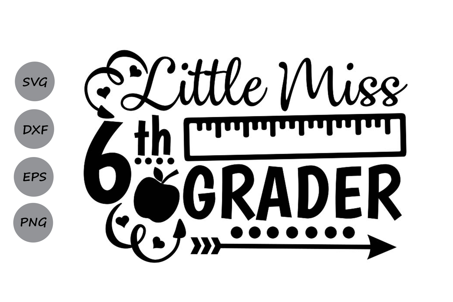 Download Free Little Miss 6th Grade Graphic By Cosmosfineart Creative Fabrica for Cricut Explore, Silhouette and other cutting machines.