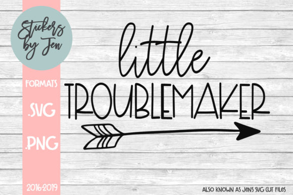 Download Free Little Troublemaker Graphic By Stickers By Jennifer Creative for Cricut Explore, Silhouette and other cutting machines.