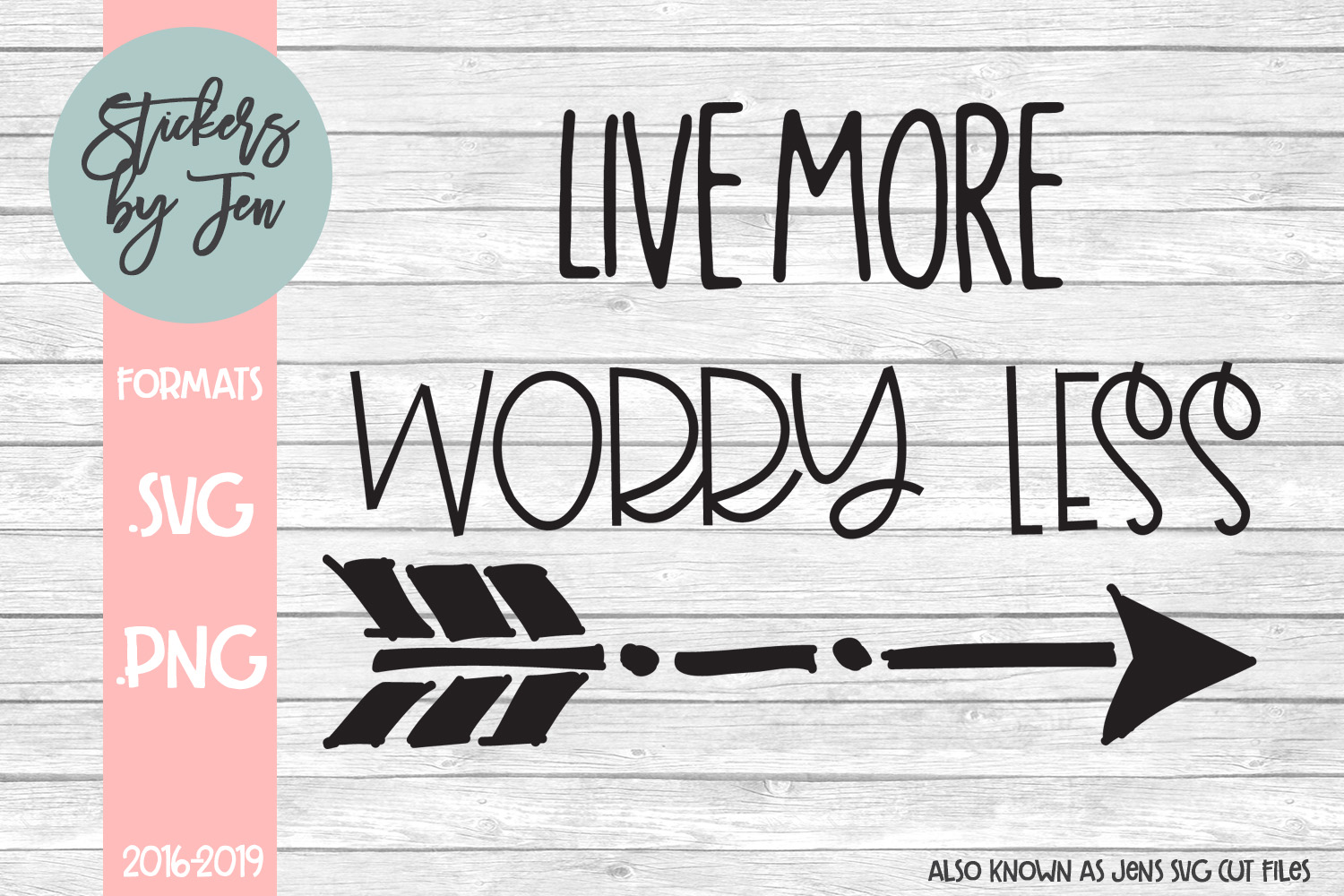 Download Free Live More Worry Less Svg Graphic By Stickers By Jennifer for Cricut Explore, Silhouette and other cutting machines.