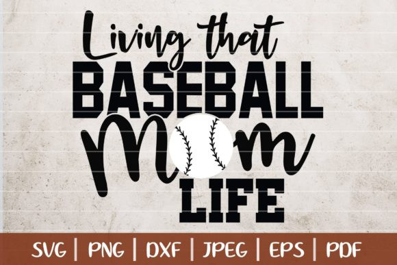 Download Free Living That Baseball Mom Life Graphic By Seventhheaven Studios for Cricut Explore, Silhouette and other cutting machines.