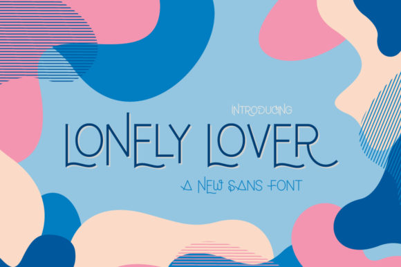 Print on Demand: Lonely Lover Sans Serif Font By Maroon Baboon - Image 1