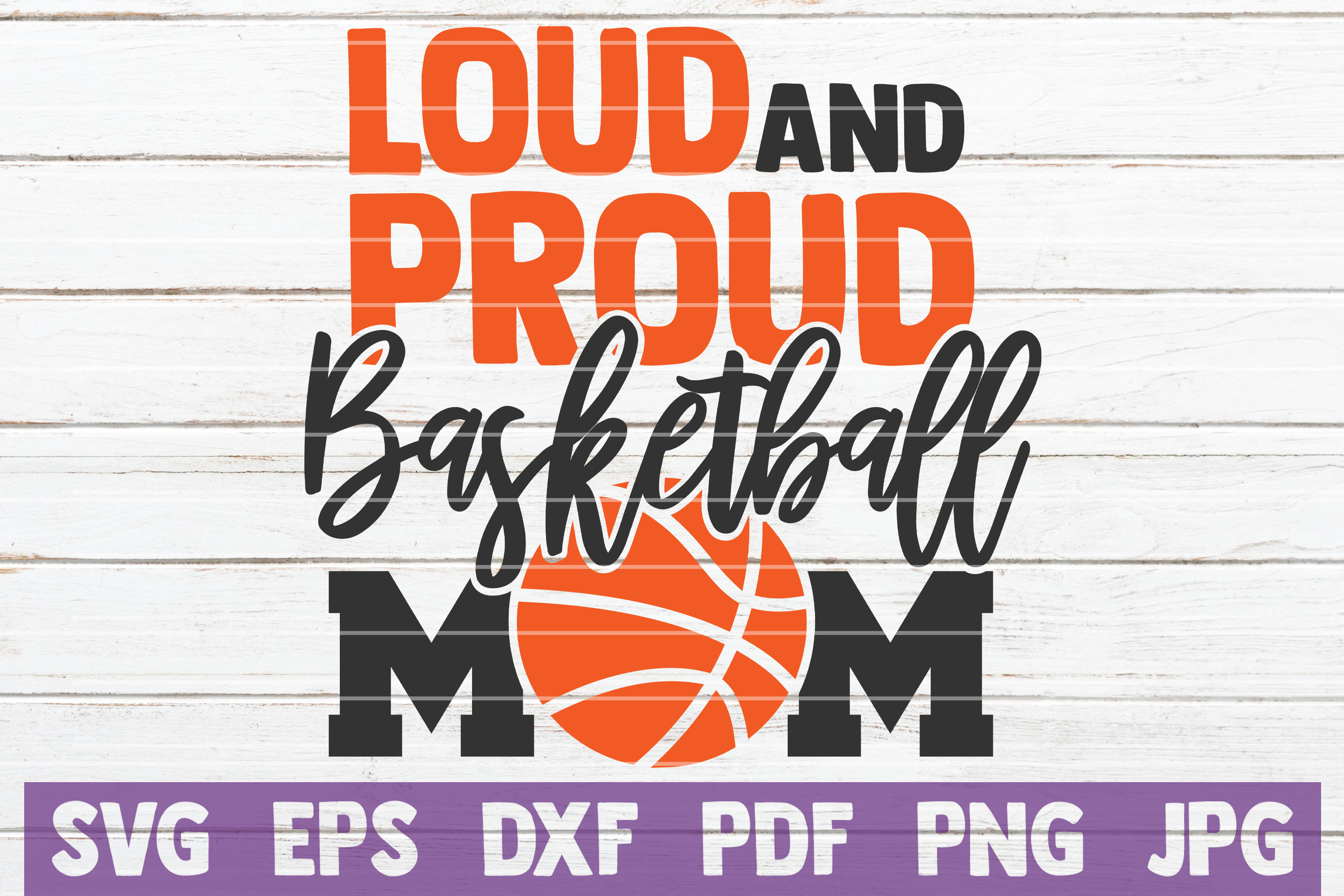 Download Free Loud And Proud Basketball Mom Svg Graphic By Mintymarshmallows for Cricut Explore, Silhouette and other cutting machines.