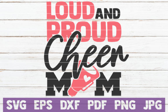 Download Free Loud And Proud Cheer Mom Svg Cut File Graphic By for Cricut Explore, Silhouette and other cutting machines.