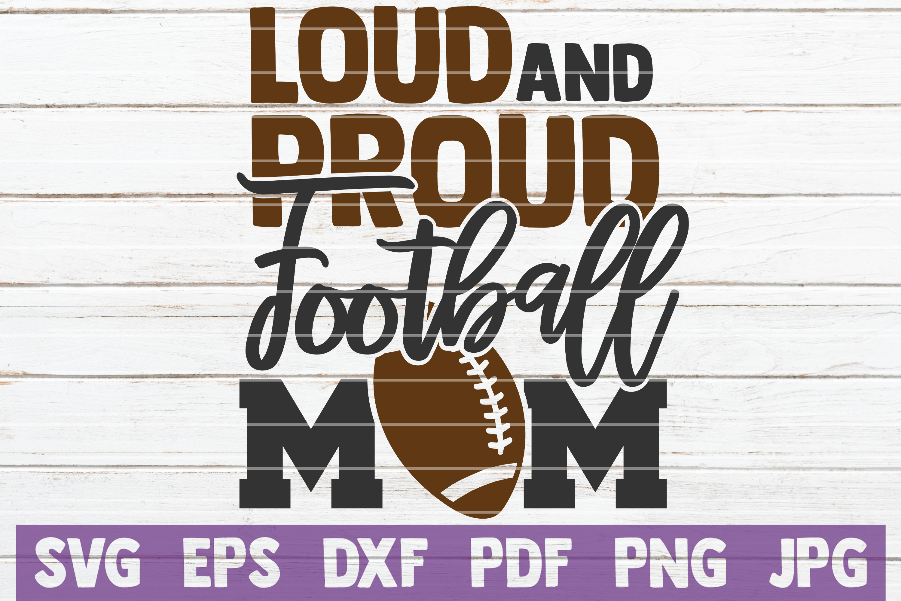 Download Free Loud And Proud Football Mom Svg Cut File Graphic By Mintymarshmallows Creative Fabrica for Cricut Explore, Silhouette and other cutting machines.